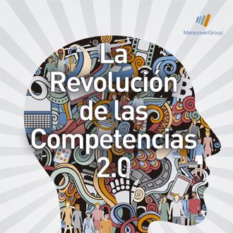 Estudio ManpowerGroup La revolución de las competencias 2.0