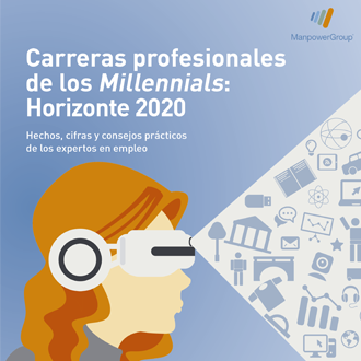 Estudio ManpowerGroup: Carreras profesionales de los Millennials: Horizonte 2022